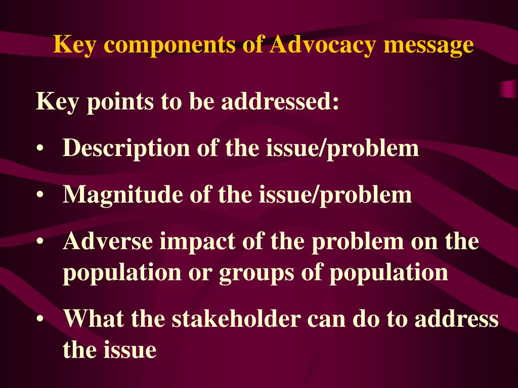 Key components of Advocacy message