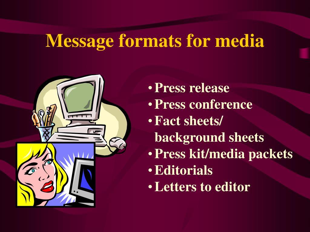 Message formats for media