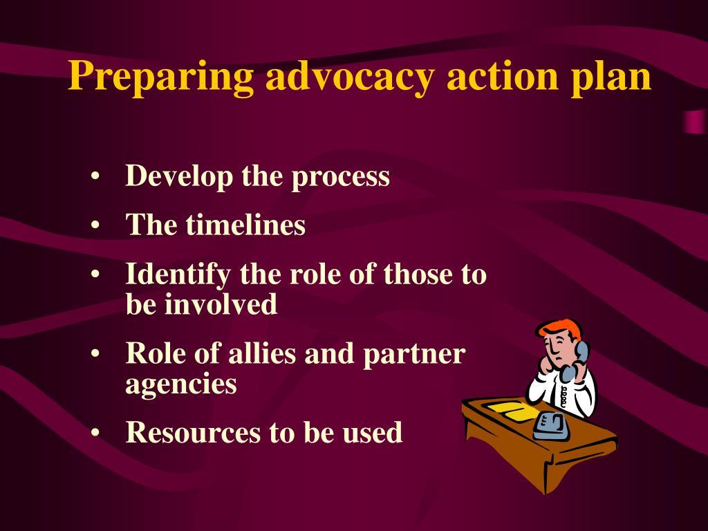 Preparing advocacy action plan