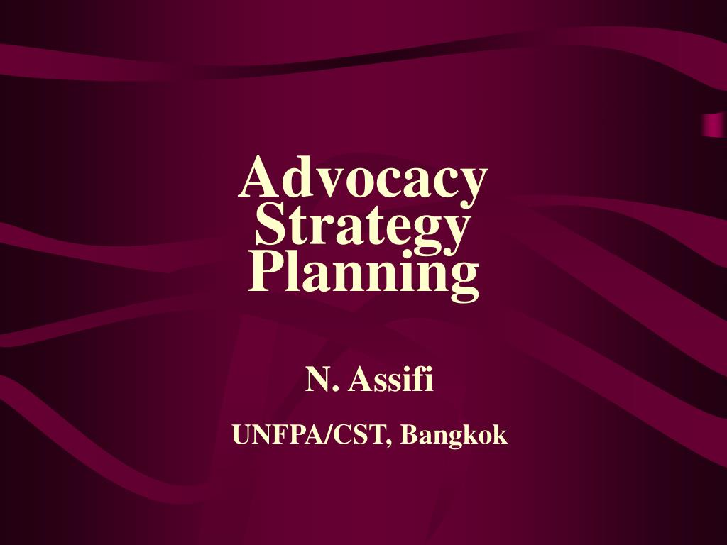 Advocacy                 Strategy                 Planning