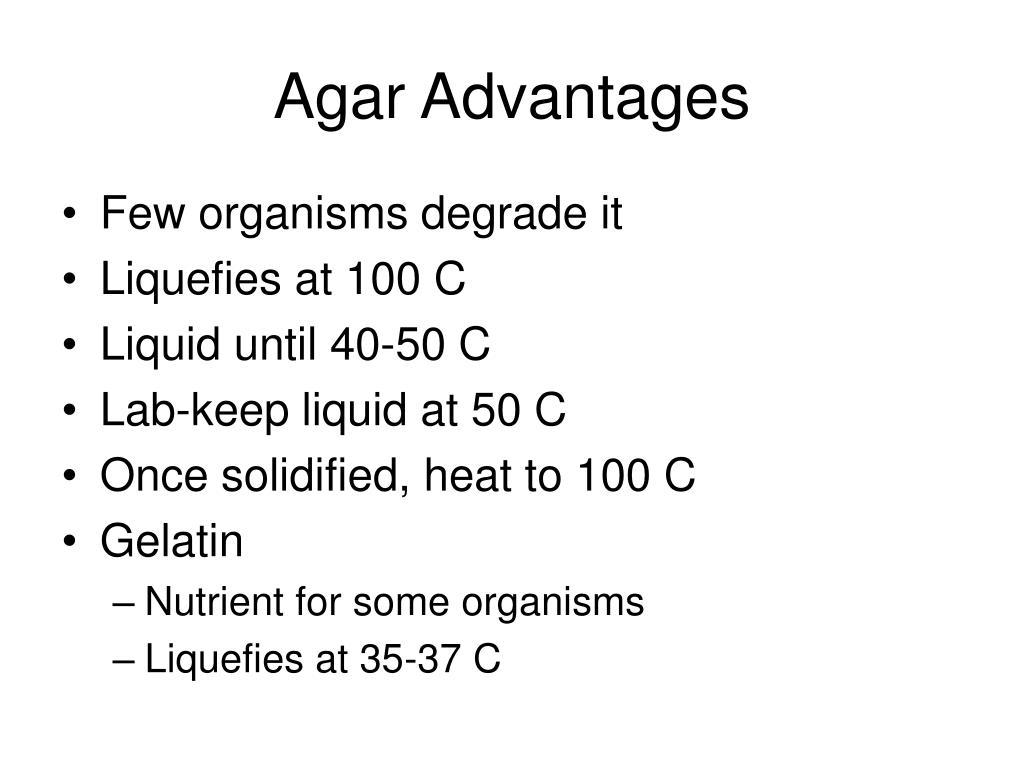 Agar Advantages