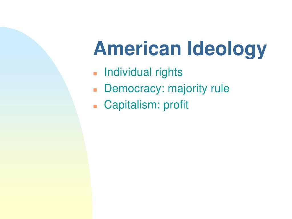 American Ideology