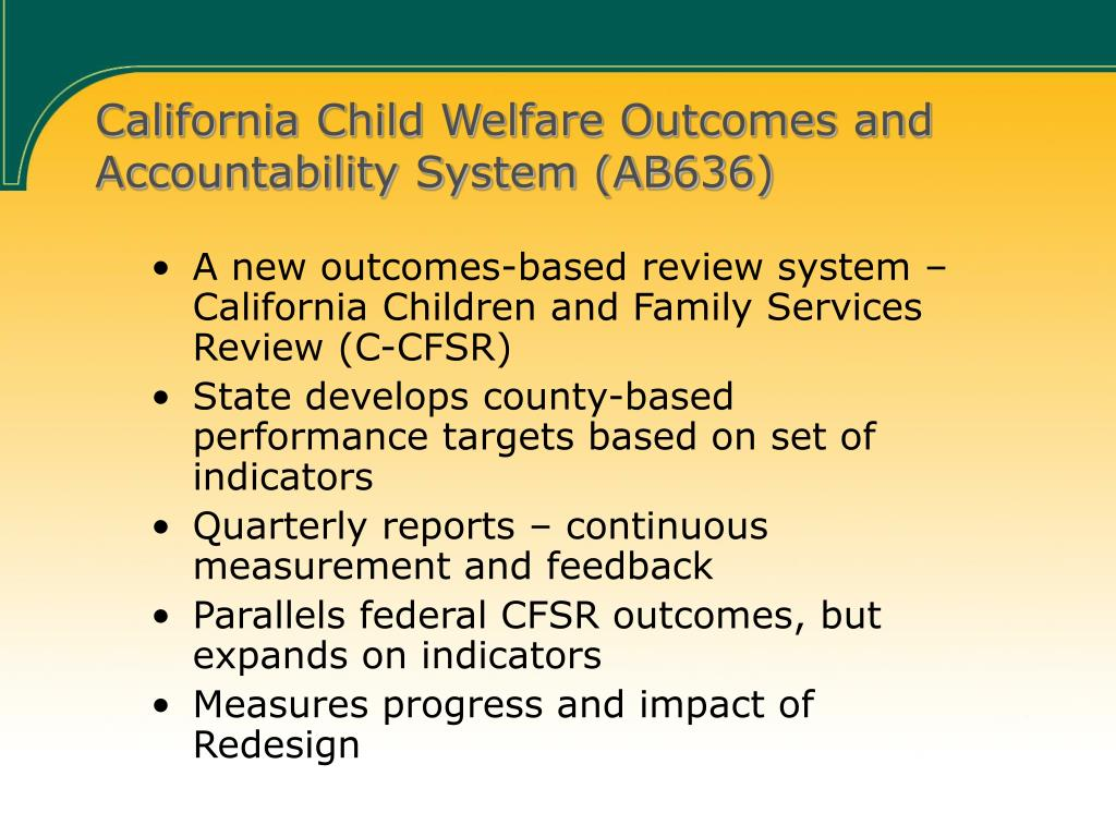 California Child Welfare Outcomes and Accountability System (AB636)