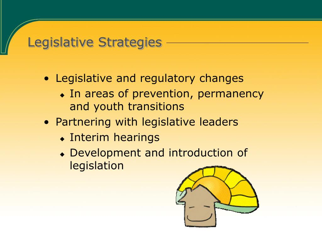 Legislative Strategies