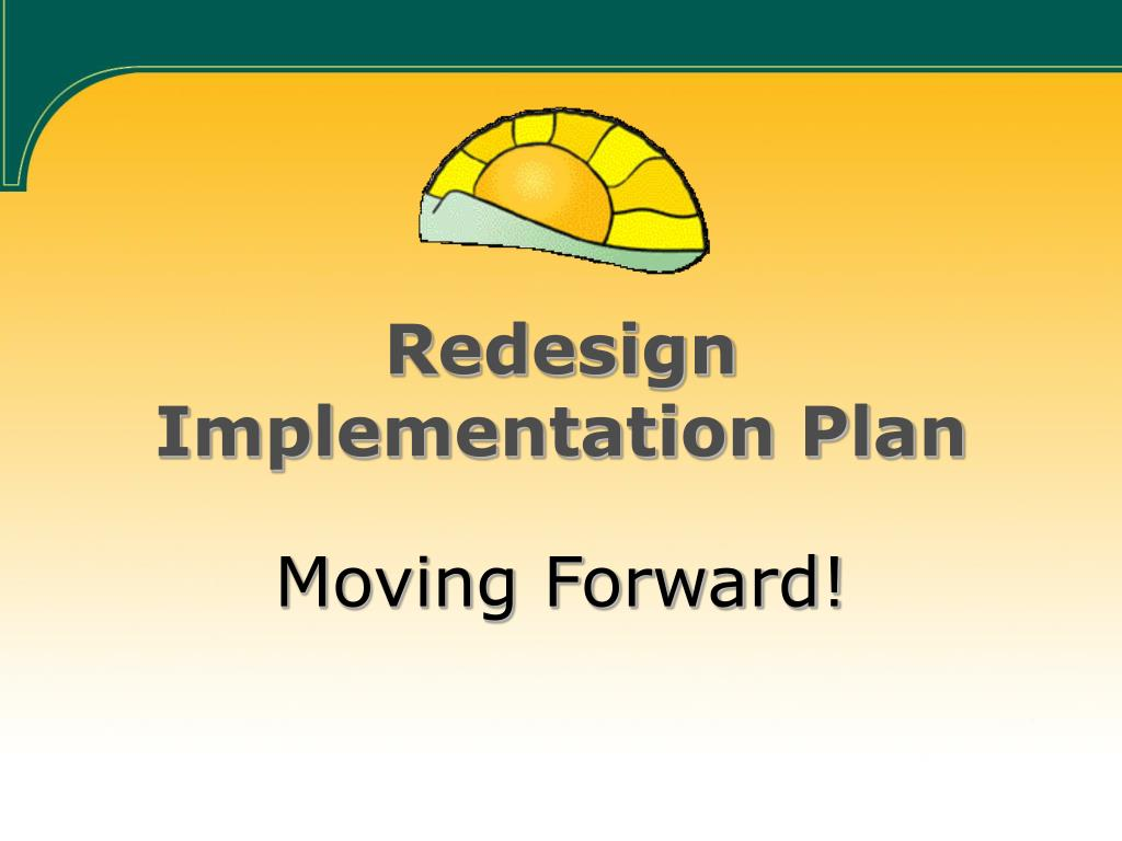Redesign Implementation Plan