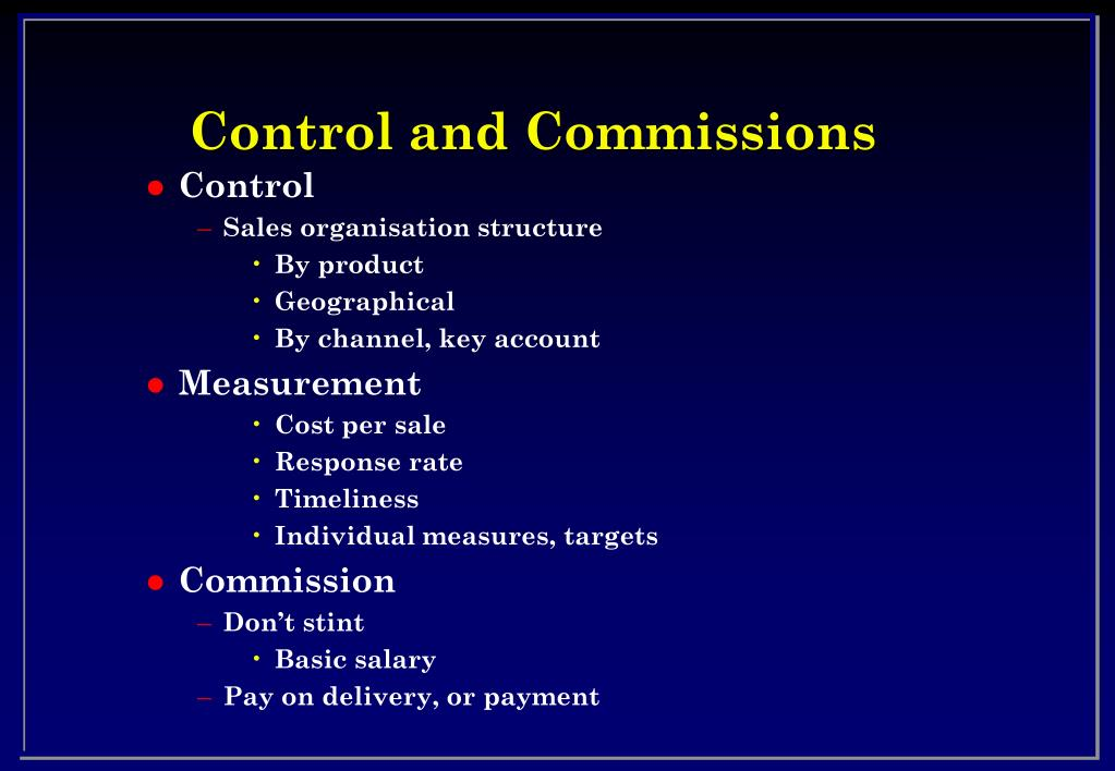 Control and Commissions