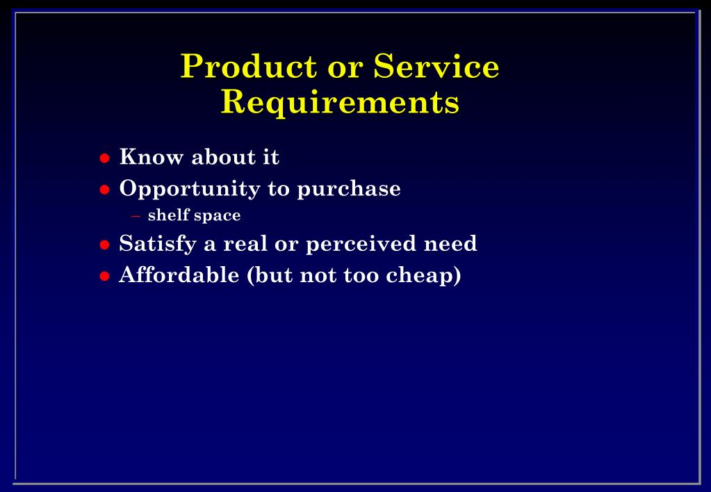 Product or Service Requirements