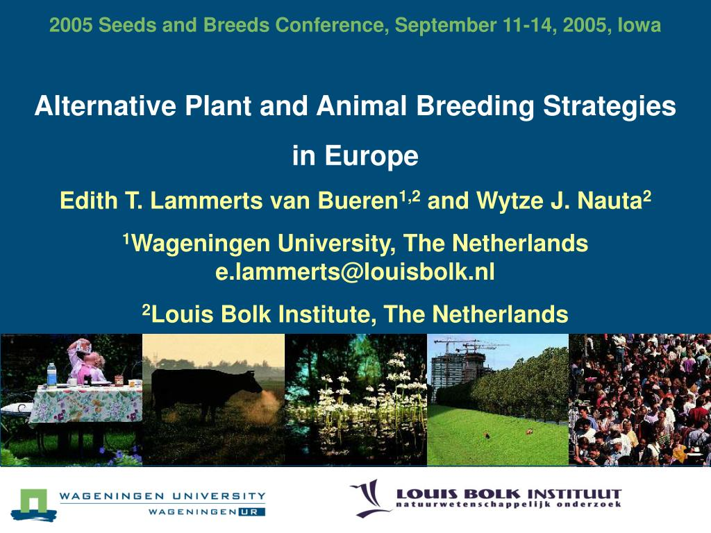 2005 Seeds and Breeds Conference, September 11-14, 2005, Iowa