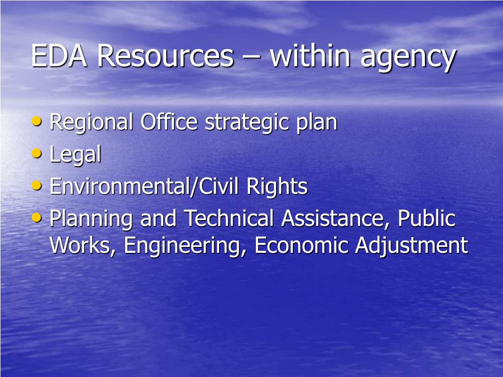 EDA Resources – within agency