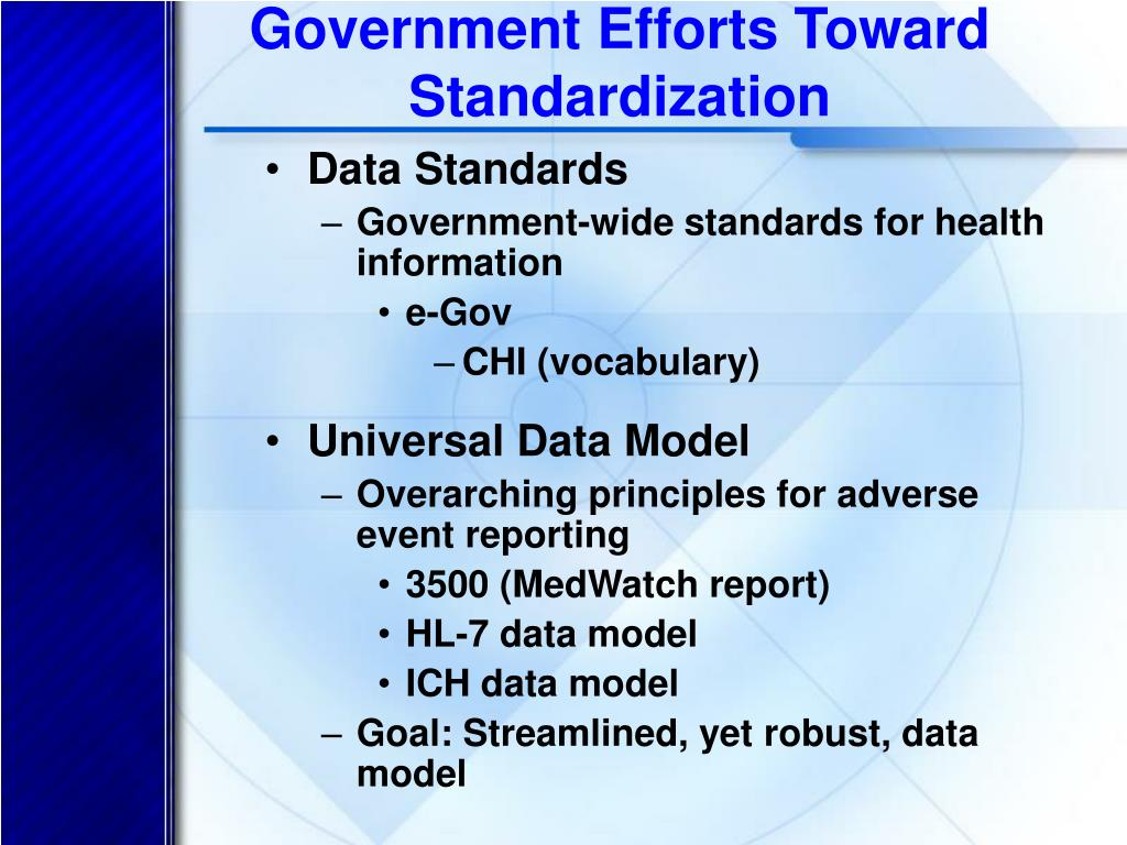 Government Efforts Toward Standardization