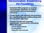 harmonization establishing the foundation