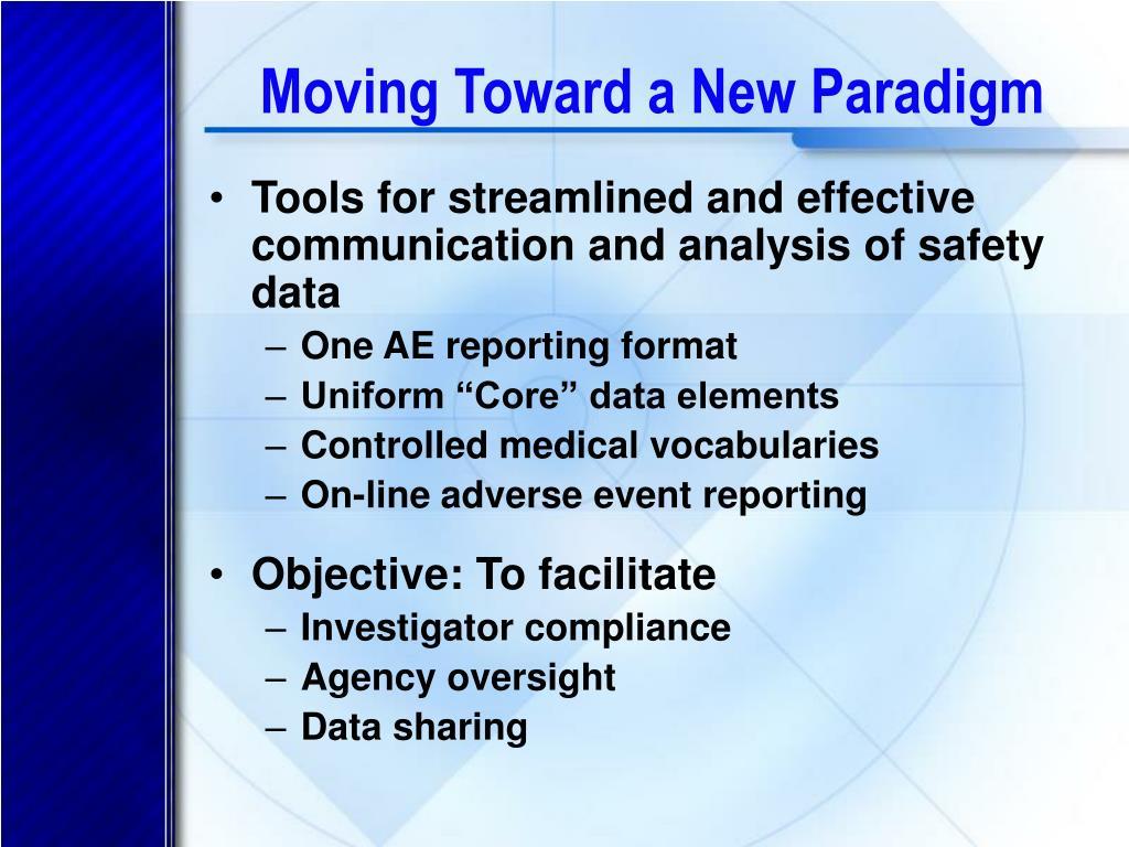 Moving Toward a New Paradigm