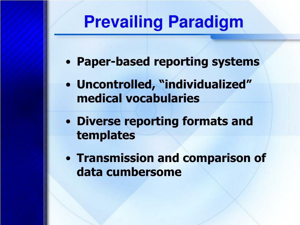 Prevailing Paradigm
