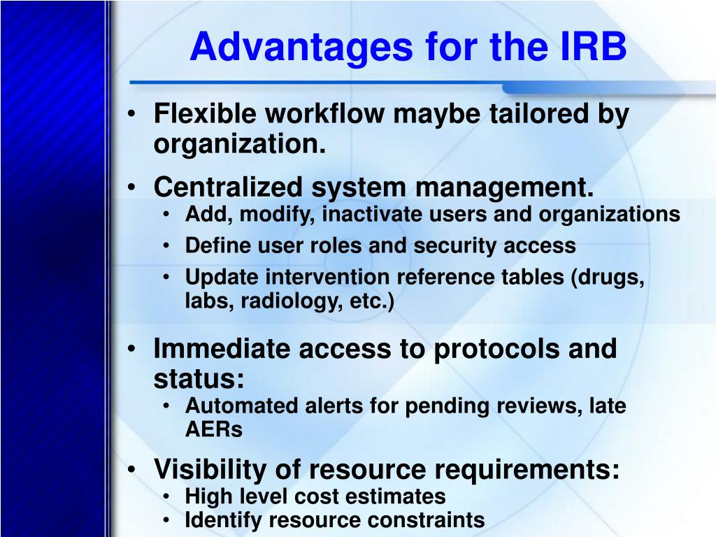 Advantages for the IRB