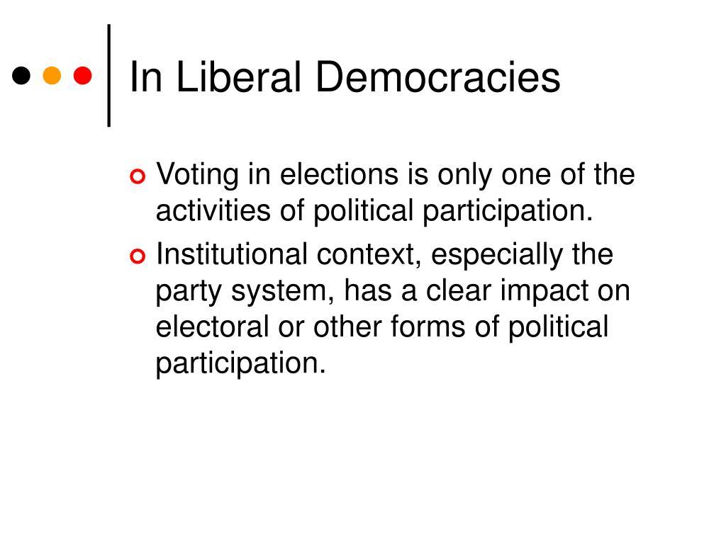 In Liberal Democracies
