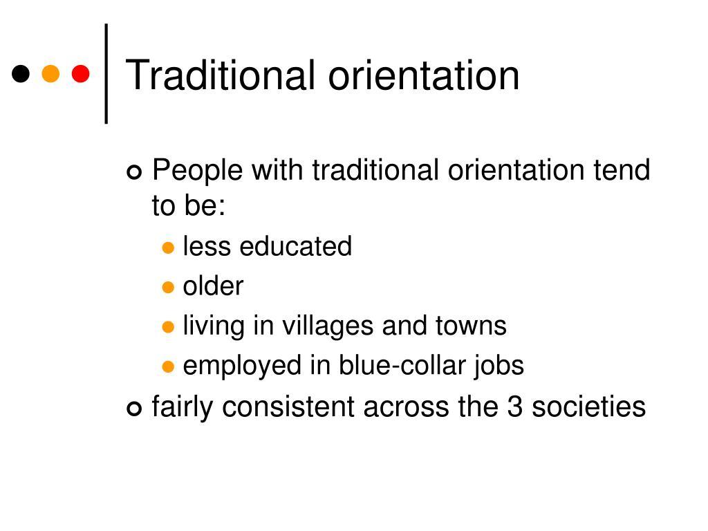 Traditional orientation