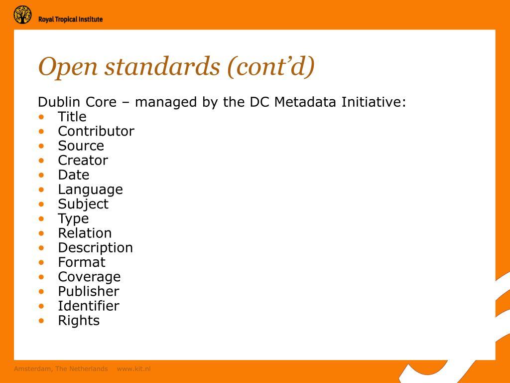Open standards (cont'd)
