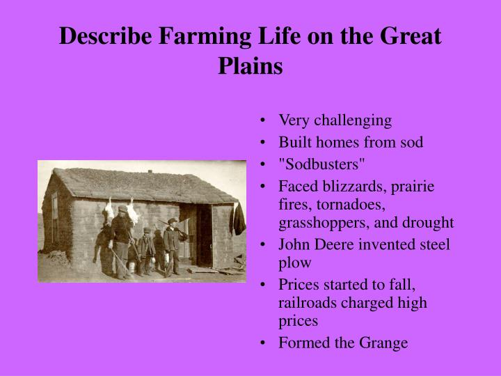 Describe farming life on the great plains