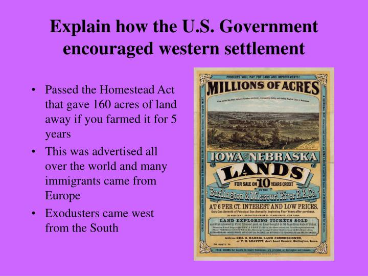 Explain how the u s government encouraged western settlement