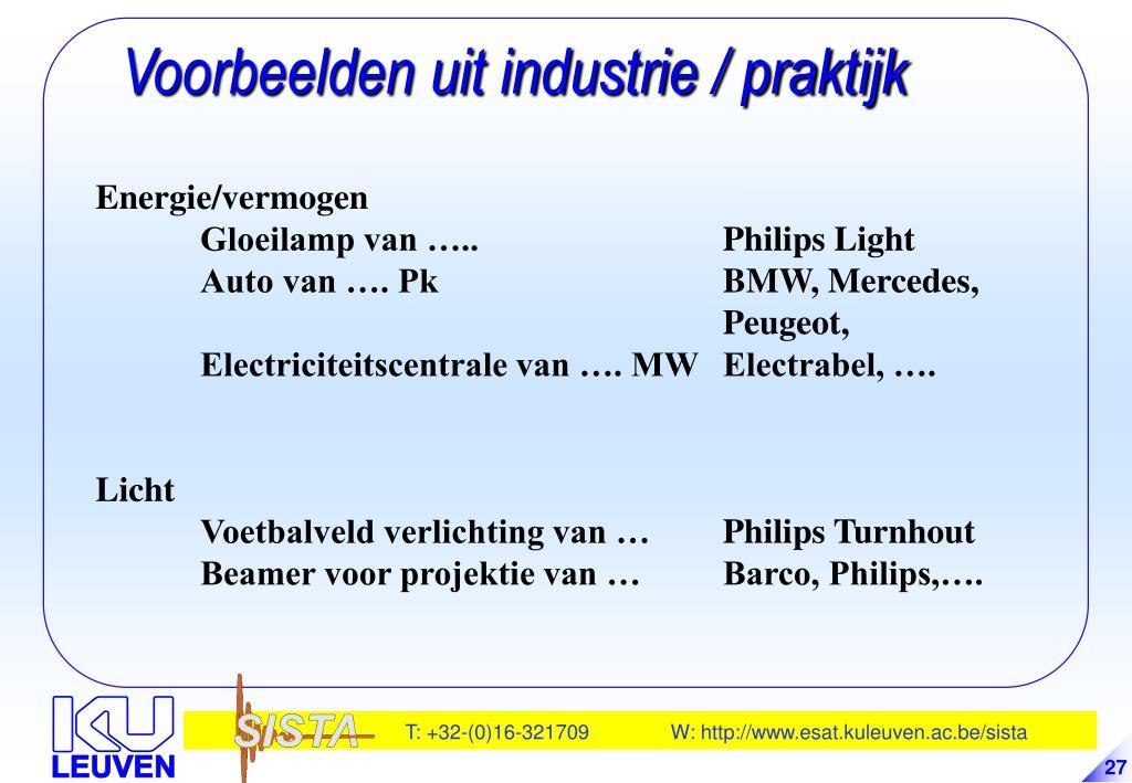 Voorbeelden uit industrie / praktijk