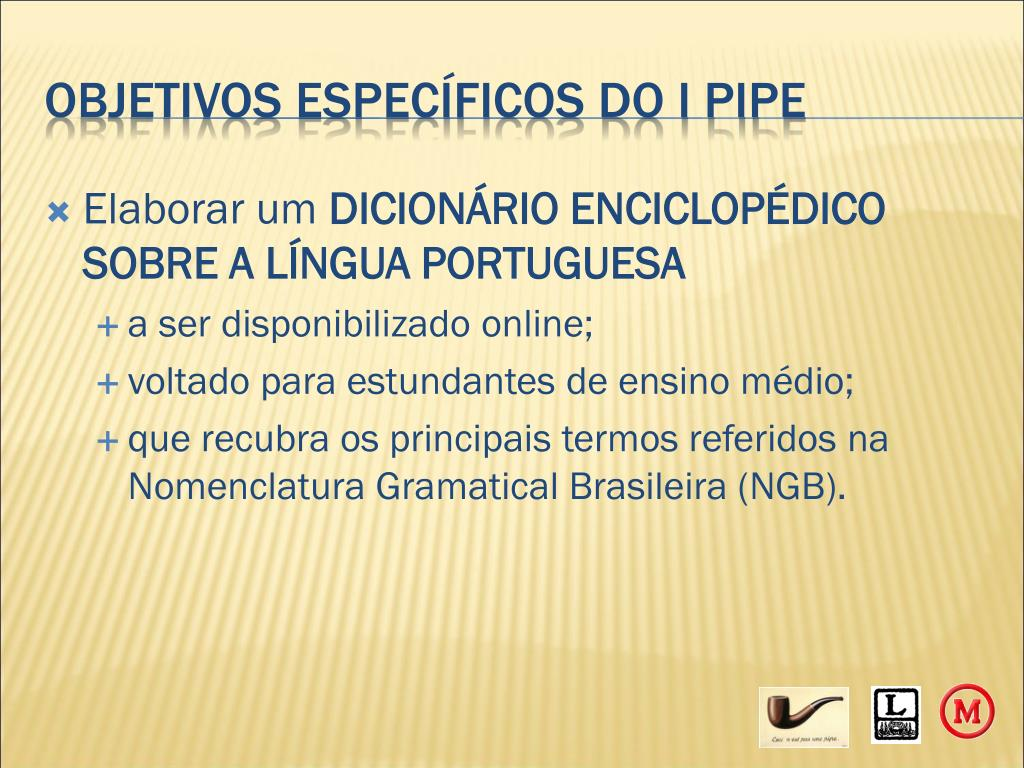 OBJETIVOS ESPECÍFICOS DO I PIPE