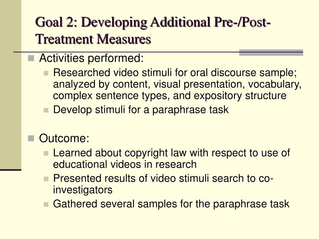 Goal 2: Developing Additional Pre-/Post-Treatment Measures