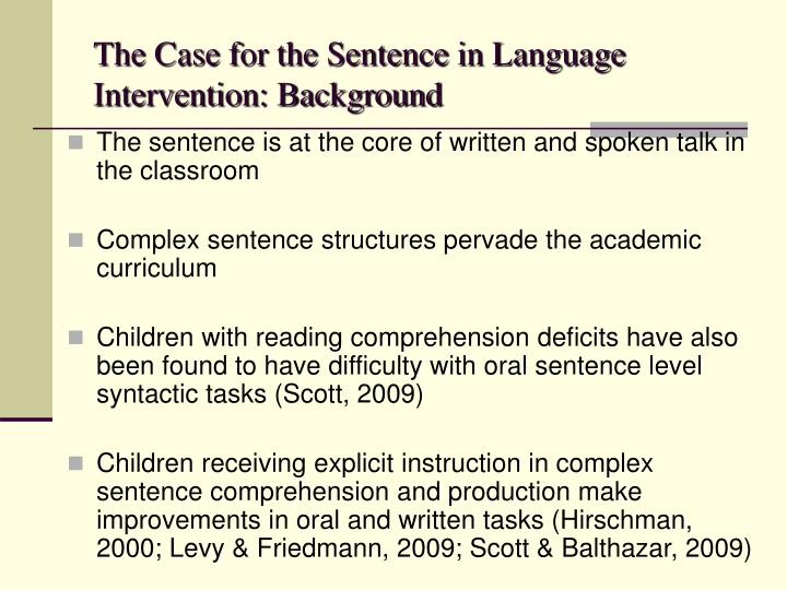 The case for the sentence in language intervention background l.jpg