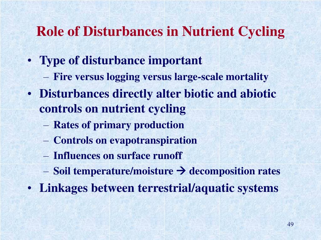 Role of Disturbances in Nutrient Cycling