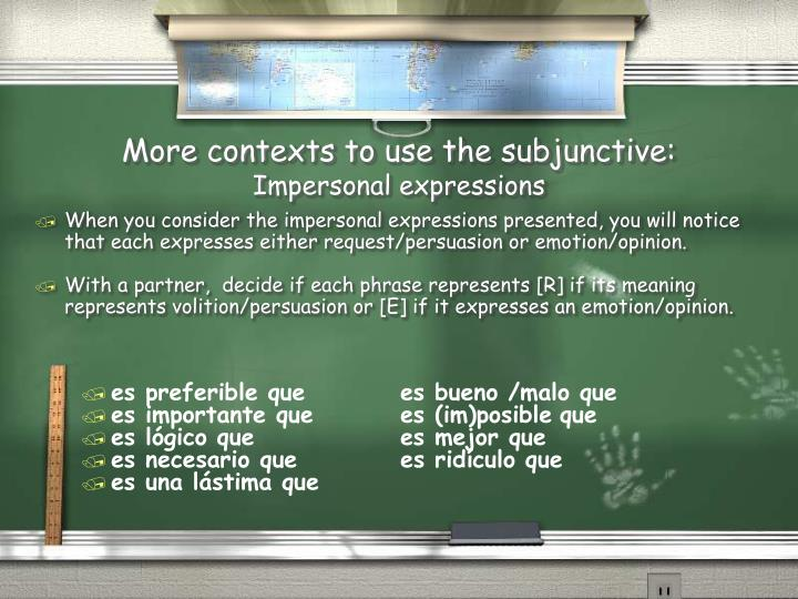 More contexts to use the subjunctive:
