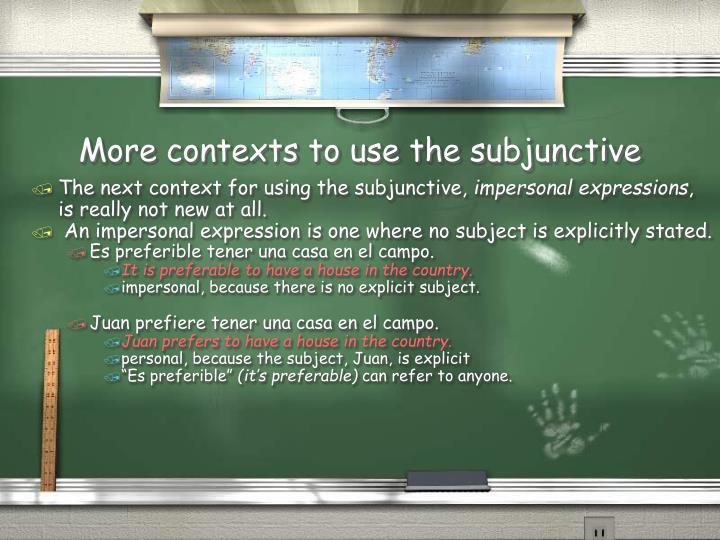 More contexts to use the subjunctive