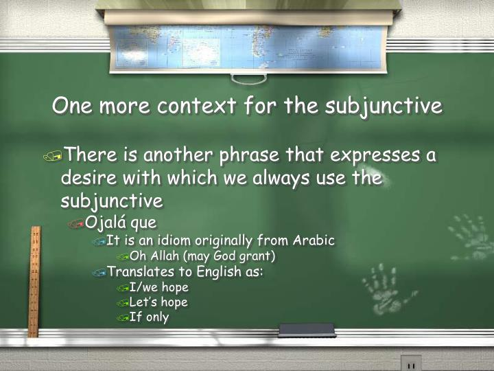 One more context for the subjunctive