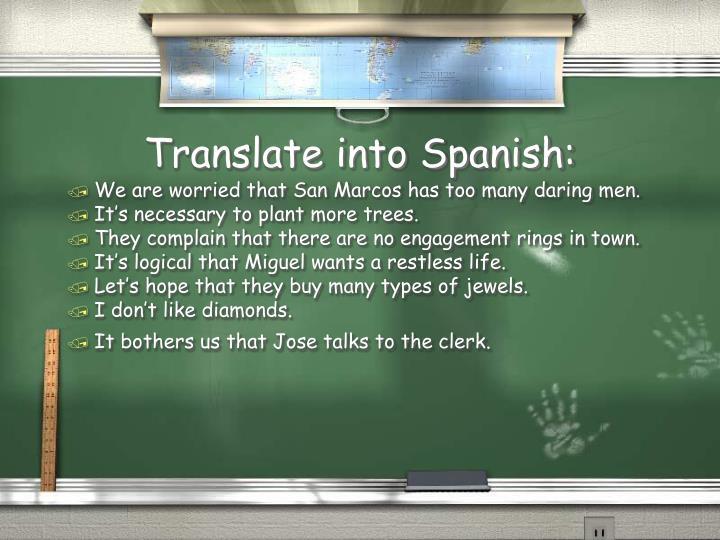 Translate into Spanish: