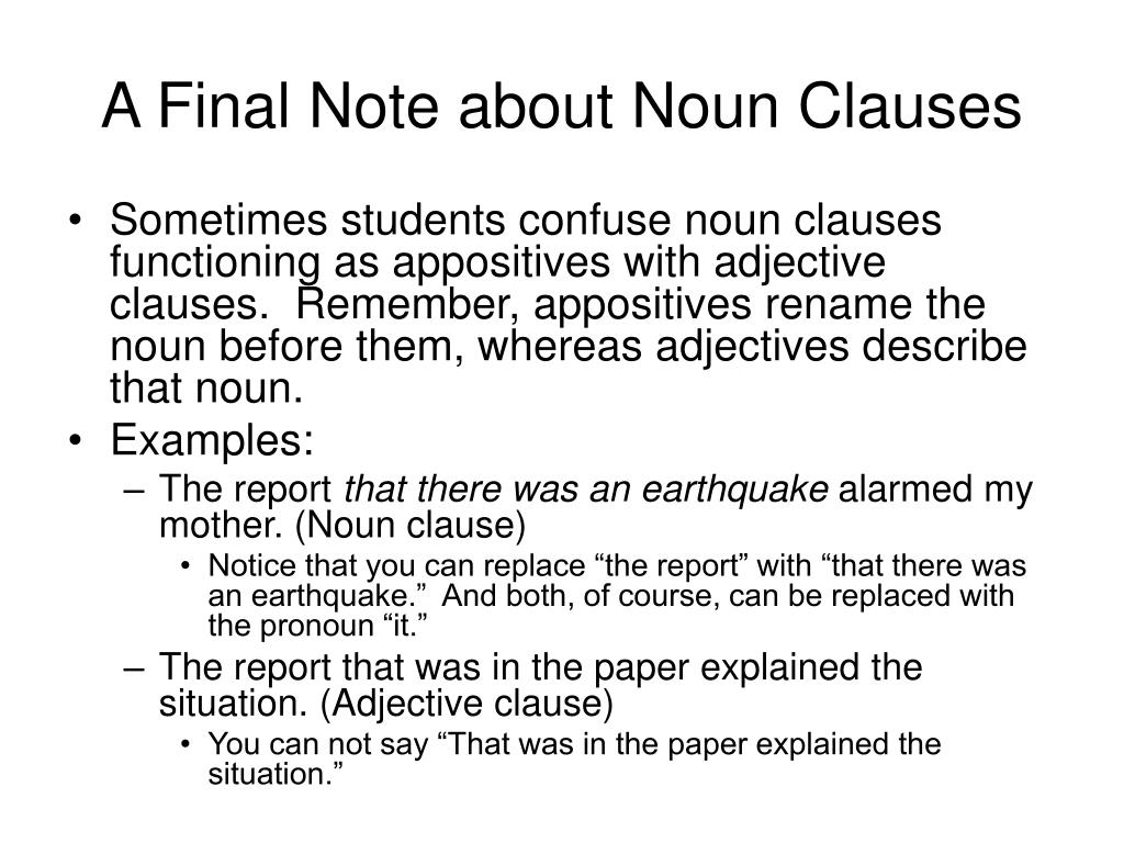 A Final Note about Noun Clauses