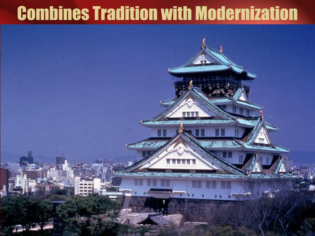 Combines Tradition with Modernization