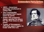 commodore perry arrives