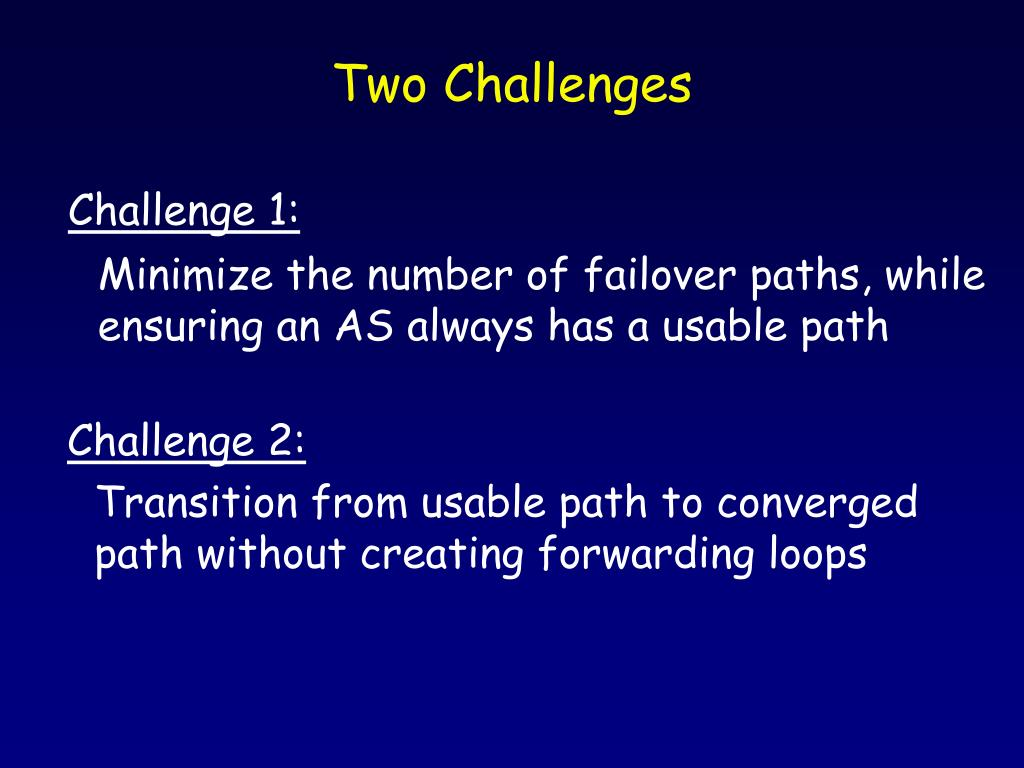 Two Challenges