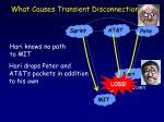 what causes transient disconnection8