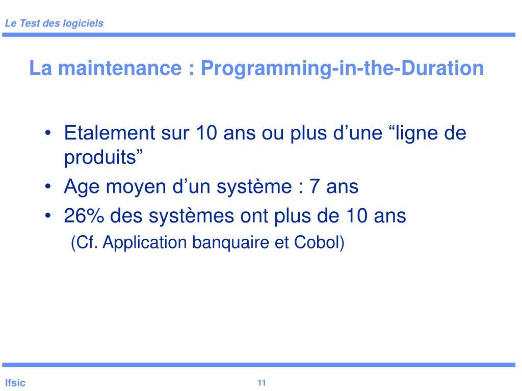 La maintenance : Programming-in-the-Duration
