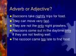 adverb or adjective2