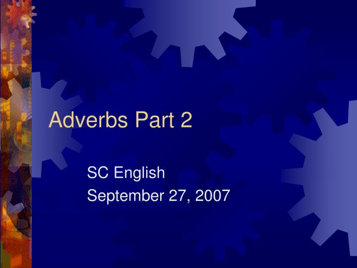 adverbs part 2