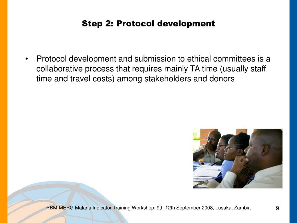 Step 2: Protocol development