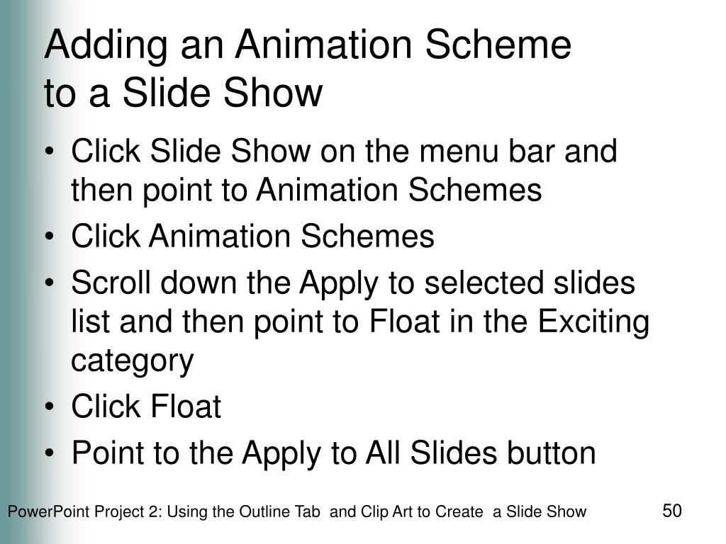 Adding an Animation Scheme