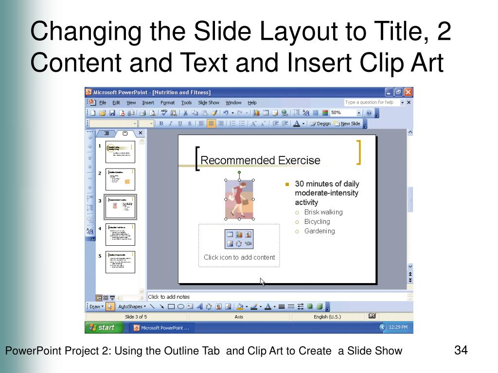 Changing the Slide Layout to Title, 2 Content and Text and Insert Clip Art