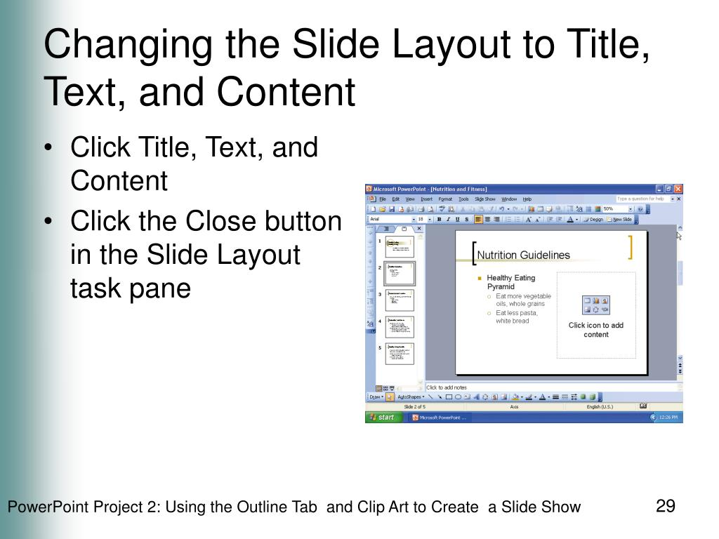 Changing the Slide Layout to Title, Text, and Content