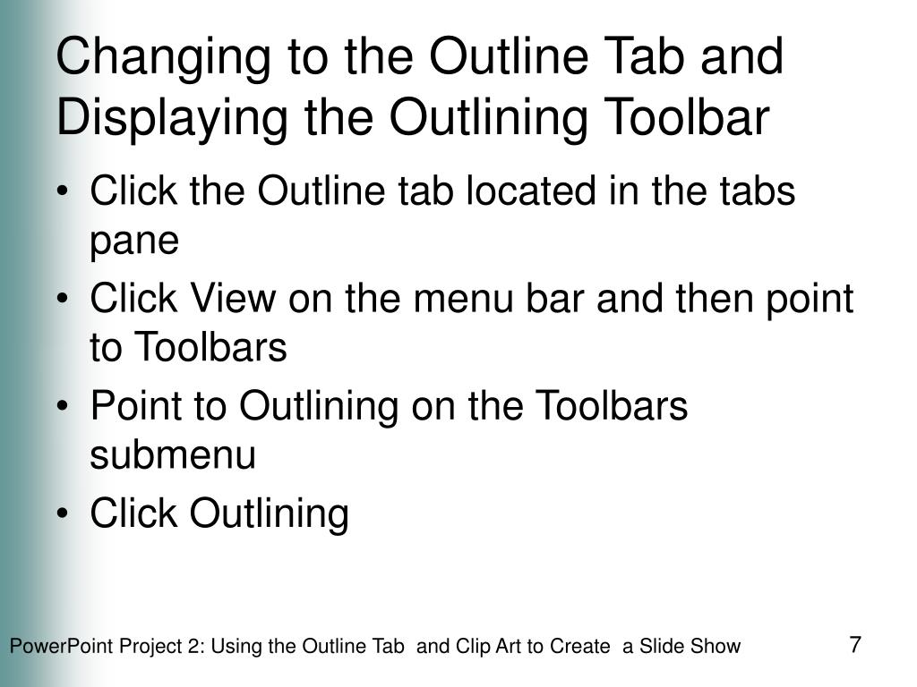 Changing to the Outline Tab and Displaying the Outlining Toolbar