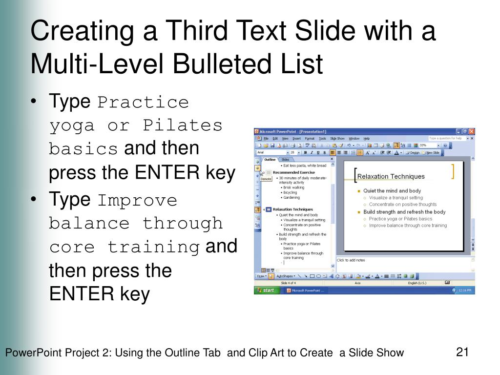 Creating a Third Text Slide with a Multi-Level Bulleted List
