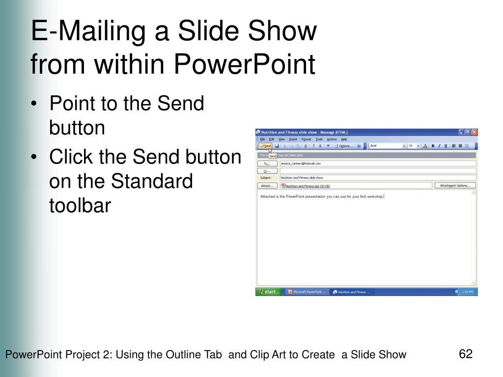 E-Mailing a Slide Show