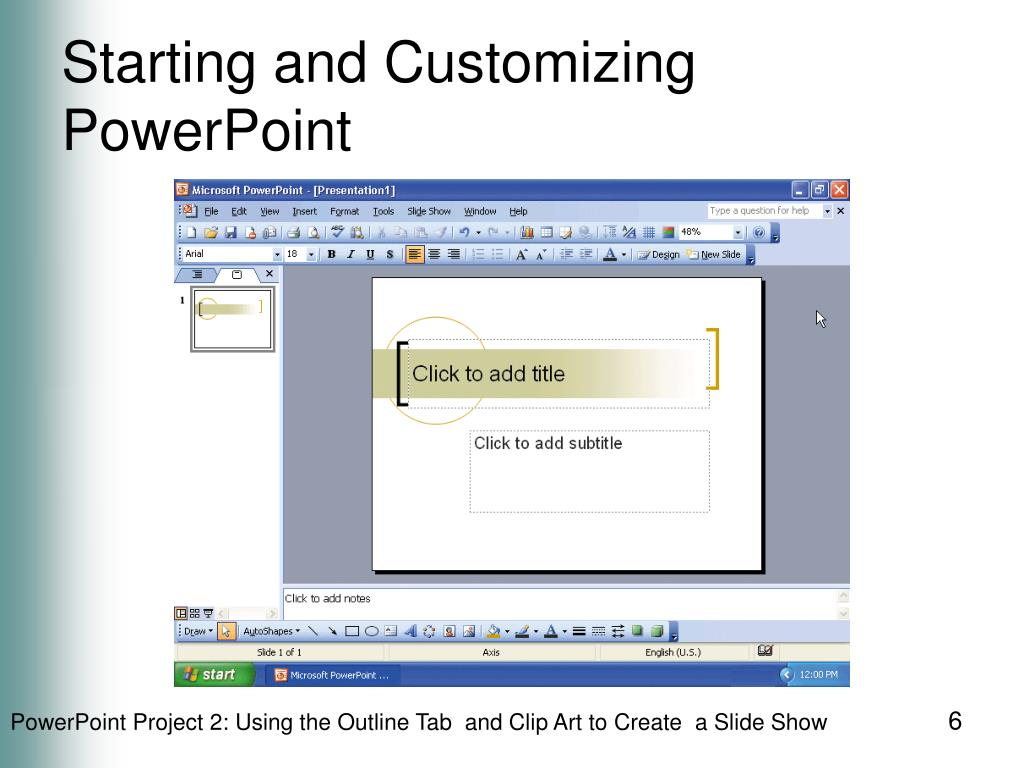 Starting and Customizing PowerPoint