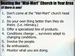 beating the wal mart church in your area if there is one