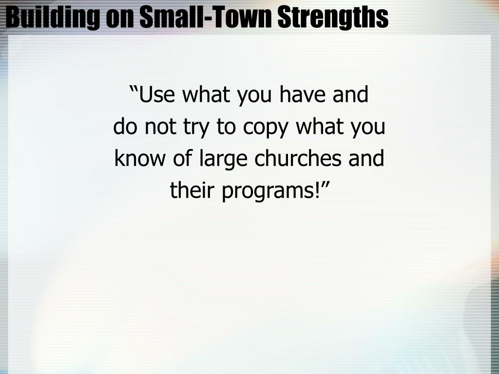 Building on Small-Town Strengths